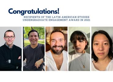 Photos of recipients of the LAS Undergraduate Engagement Award in 2021